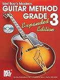 Modern Guitar Method Grade 3, Expanded (Modern Guitar Method (Mel Bay))