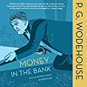 Money in the Bank Audiobook by P. G. Wodehouse Narrated by Simon Vance