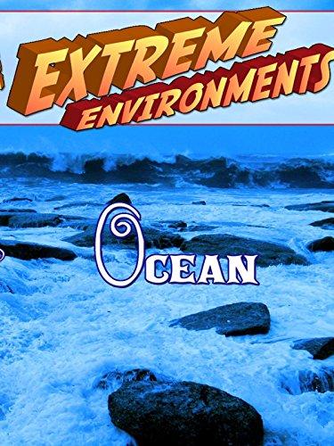 Extreme Environments - Ocean