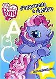 echange, troc Collectif - J'Apprends a Ecrire avec Autocollants My Little Pony