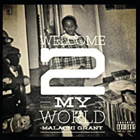 Welcome 2 My World [Explicit]