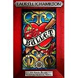 Bulletby Laurell K. Hamilton