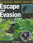 The Special Forces Guide to Escape an...