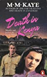 Death in Kenya (0140064044) by Kaye, M. M.