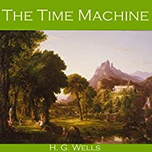 The Time Machine Audiobook by H. G. Wells Narrated by Cathy Dobson
