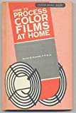 img - for How to Process Color Film At Home book / textbook / text book