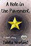 A Hole in the Pavement (Heart-warming magical realism)