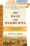 The Race for Timbuktu: In Search of A...