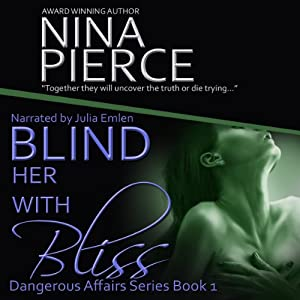 Blind Her with Bliss Audiobook