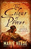 img - for The Colour of power: A story of Theodora, Empress of Byzantium book / textbook / text book