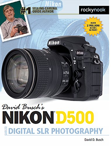 david-busch-s-nikon-d500-guide-to-digital-photography-david-buschs-guides