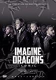 Imagine Dragons-Iconic [DVD] [Import]