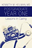 img - for Postgraduate Year One: Lessons in Caring book / textbook / text book