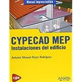 CYPECAD MEP. Instalaciones del edificio (Manuales Imprescindibles)