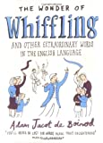 The Wonder of Whiffling