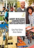 img - for Asset Building & Community Development 3rd edition by Green, Gary P. (Paul), Haines, Anna L. (Lyn) (2011) Paperback book / textbook / text book