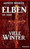 Viele Winter – Episode 9 (ELBEN – Die Serie) zum besten Preis