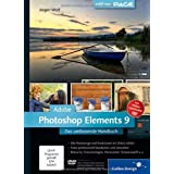 Adobe Photoshop Elements 9: Das umfassende Handbuch (Galileo Design)von &#34;Jrgen Wolf&#34;