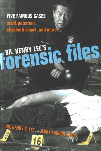 Dr. Henry Lee's Forensic Files: Five Famous Cases