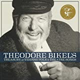 Theodore Bikels Treasury of Yiddish Folk & Theatre Songs