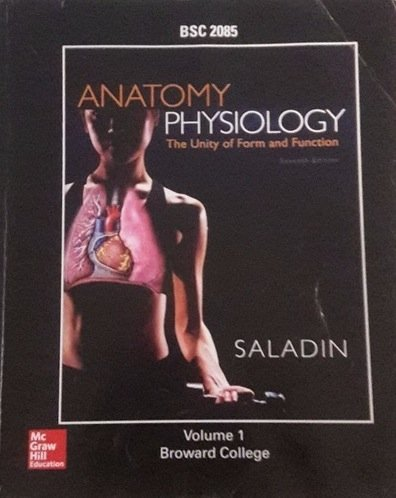 Anatomy and Physiology, Volume 1 (Custom-Broward College) - 7th edition