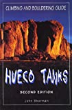 Hueco Tanks Climbing and Bouldering Guide (Regional Rock Climbing Series)