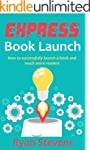 Express Book Launch: How to successfu...