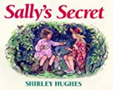 Shirley Hughes Sally's Secret