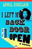 img - for I Left My Back Door Open: A Novel book / textbook / text book