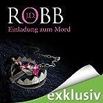 Einladung zum Mord (Eve Dallas 14)   J. D. Robb