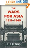 The Wars for Asia, 1911-1949