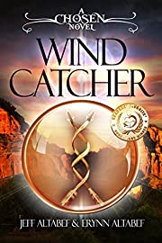 Chosen: Wind Catcher (Young Adult Fantasy Thriller)