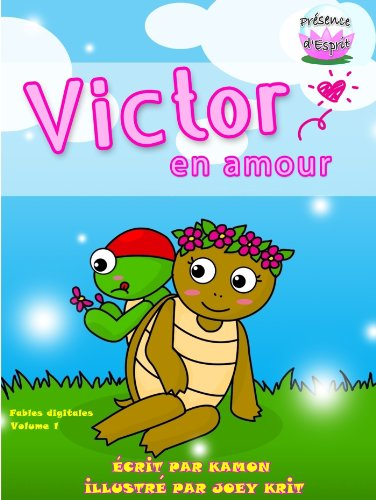 Kamon - Victor en Amour (Les Fables Digitales) (French Edition)