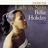 Lady in Satin ~ Billie Holiday
