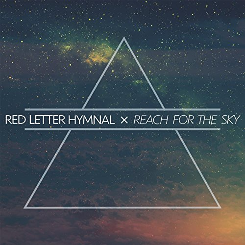 Reach for the Sky (Red Letter Hymnal compare prices)