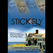 Stick Fly (Dramatized) | [Lydia Diamond]