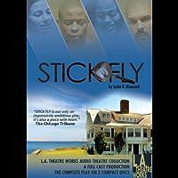 Stick Fly  by Lydia Diamond Narrated by Justine Bateman, Dule Hill, Michole Briana White