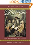 Music of the Baroque: An Anthology of...