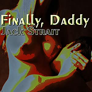 Finally, Daddy Audiobook