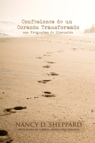 Portada del libro Confesiones de un corazón transformado de Nancy D. Sheppard