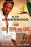 img - for From Cape Town with Love: A Tennyson Hardwick Novel book / textbook / text book