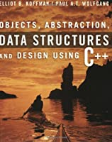 Objects, Abstraction, Data Structures and Design: Using C++ ebook download
