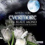 Der blaue Mond (Evermore 2) | Alyson Noël