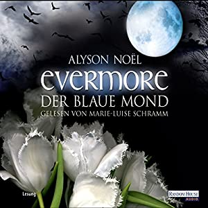 Der blaue Mond (Evermore 2) Hörbuch