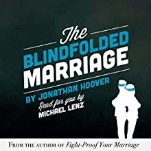 The Blindfolded Marriage Audiobook by Jonathan Hoover Narrated by Michael Lenz