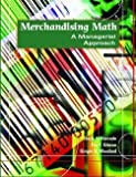 img - for Merchandising Math : A Managerial Approach (Paperback)--by Doris H. Kincade [2003 Edition] book / textbook / text book