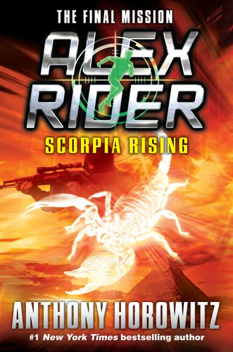 Alex Rider Scorpia Rising By Anthony Horowitz Teen Ink
