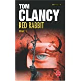 Red Rabbit, Tome 1 :par Tom Clancy