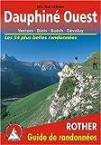 echange, troc Iris Kürschner - Dauphiné Ouest - Vercors, Diois, Buëch, Dévoluy. Les 54 plus belles randonnées.