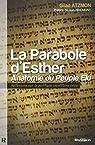 La Parabole d'Esther : Anatomie du Peuple �lu par Atzmon